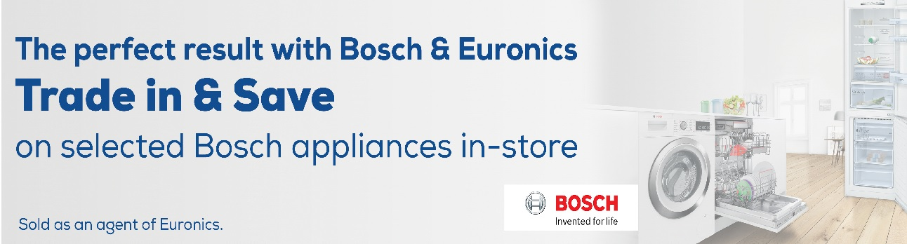Bosch Euronics Trade In Promotion £100